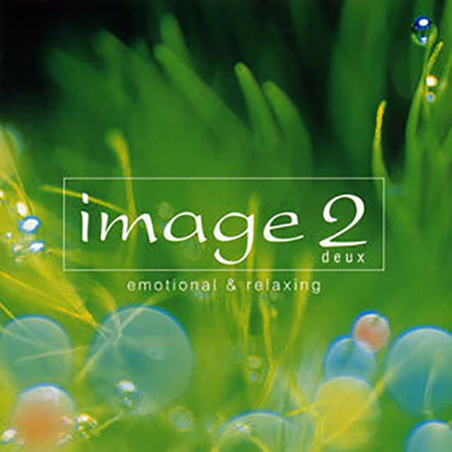 image2 ~Emotional & Relaxing~